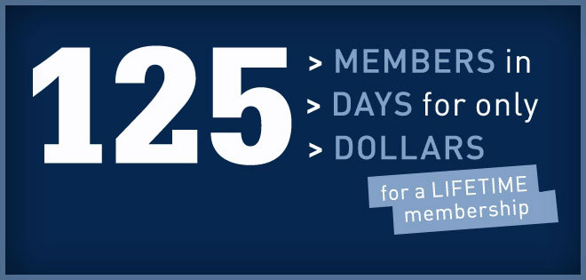 125 Members in 125 Days for only 125 Dollars